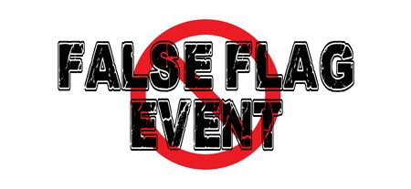 Ban False Flag Events, an operation that is designed to appear as though it was another partys plan and execution. 向量圖像