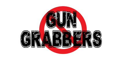 Ban Gun Grabbers, legislators that wish to confiscate firearms and nullify the Second Amendment to the US Constitution.
