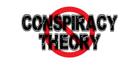 Ban Conspiracy Theory, the phrase used by government to misdirect the publics attention from clandestine operations. 向量圖像