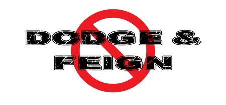Ban Dodge & Feign, halten Sie Politiker und Führer davon ab, aus direkten Sorgen der Bevölkerung auszuweichen und vorzutäuschen. Standard-Bild - 74354808