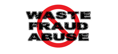Ban Waste, Fraud and Abuse sign on white background.
