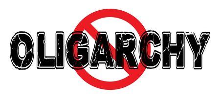 Ban Oligarchy, het scenario waarin regeringsmacht geconcentreerd is in de handen van enkelen, openlijk en heimelijk.