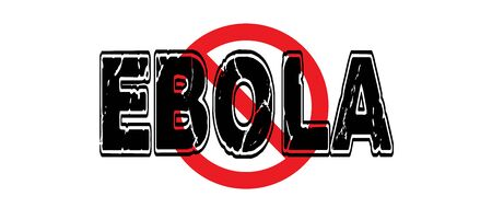 Ban Ebola, a deadly hemorrhagic fever that is usually fatal, originating in Africa. 向量圖像