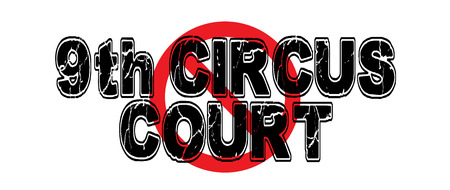 ninth: Ban the 9th Circus Court, a whimsical take on the Ninth Circuit Court of Appeals which has the majority of its decisions later overturned. Illustration