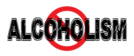 destructive: Ban Alcoholism, a destructive behavior for individuals and families.