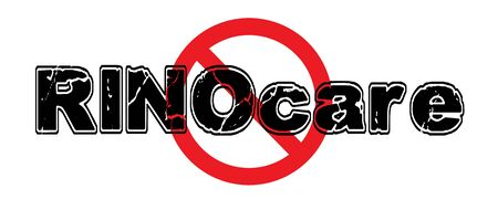 constrain: Ban RINOcare, Repeal in Name Only, referring to the repeal and replace of Obamacare laws. Illustration