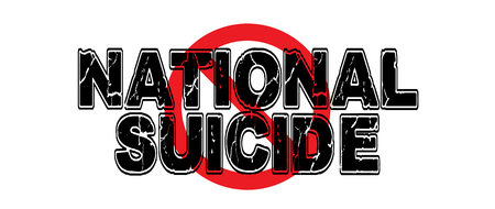 Ban National Suicide, what could happen when a country gives up its national sovereignty, culture and identity.