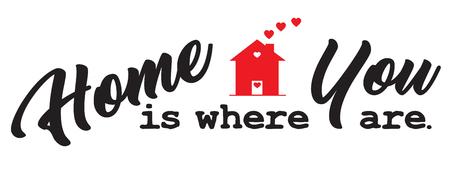 家は、あなたが、心に強く訴える引用です。  イラスト・ベクター素材