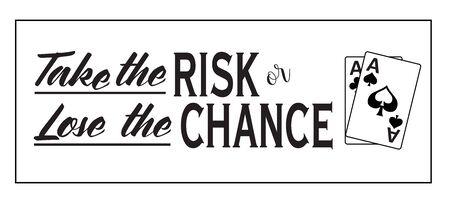 リスクを取るか、白い背景の上のエースのペアとのチャンスを失うこと。ビニールの切断に最適です。  イラスト・ベクター素材