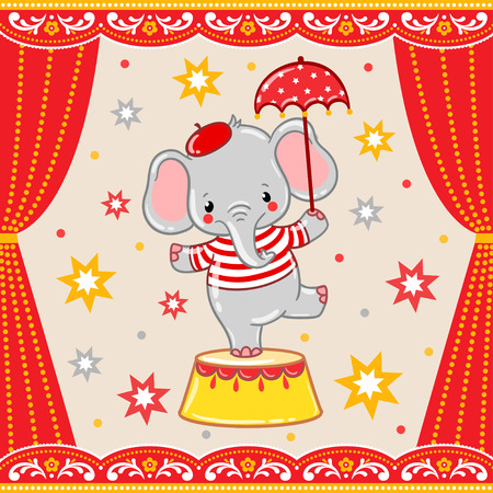 Circus happy birthday card design. Children vector illustration of a cute Circus elephant standing on a circus tub.