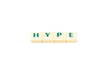 hype: Letters forming the word HYPE on a white background Stock Photo
