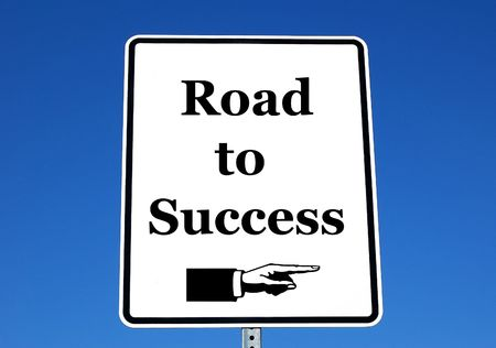 accomplish: a photo of a street sign with a road to success theme