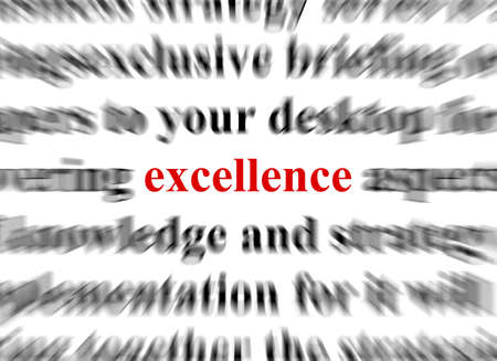 a conceptual image representing a focus on the word excellence Stock Photo