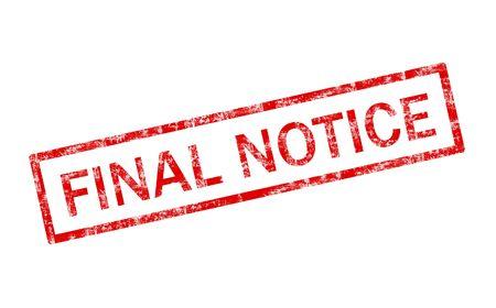 warning notice: Grunge final notice stamp
