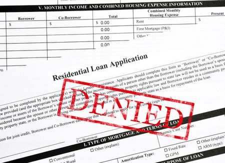 denied: Denied stamp on a residential mortgage loan