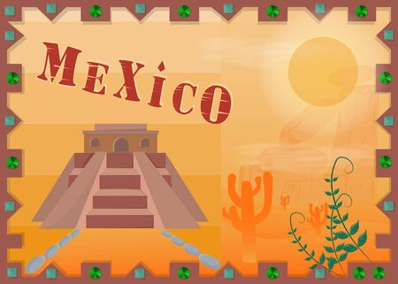 the landscape of the Mexican desert, in the frame of the pyramid, Indians and cactis vector EPS 10