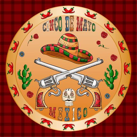vector illustration round sticker on the theme of the Mexican holiday Cinco de mayo sombrero hat and two crossed pistol revolver among the flowers of roses