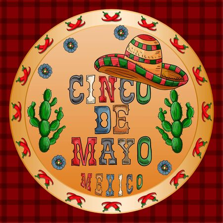 vector illustration round sticker on the theme of the Mexican holiday Cinco de mayo sombrero hat wearing lettering and cacti on the sides