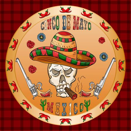 vector illustration round sticker on the theme of the Mexican holiday Cinco de mayo skull with a cigar in a sombrero on the sides pistols revolvers among the flowers of roses Ilustracja