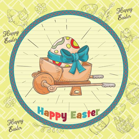 Easter holiday square banner, sticker, wheelbarrow with egg and bow inscription greeting in a circle in the style of childrens Doodle vector EPS 10 Ilustração
