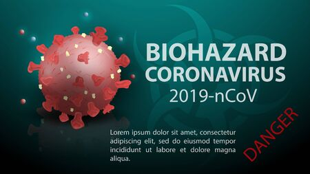 banner for design, an outbreak 2019 nCoV coronavirus, the virus model is mirrored, the sign of biologically dangerous substance with text and the name of the disease Vektoros illusztráció