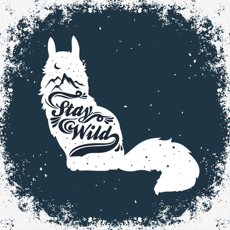 Inspiration Typography for t-shirt or bags print. Stay wild. Poster with fox, mountains, moon and stars. Ilustração