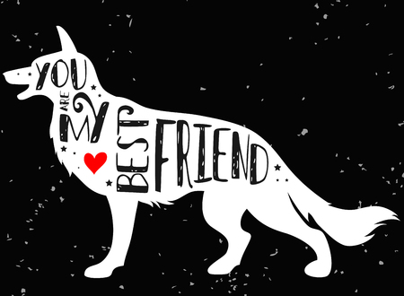 Hand drawn hipster typographic poster with dog silhouette and phrase