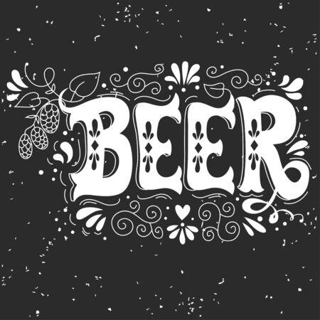 Bière. Illustration dessinée à la main avec des éléments de houblon, de lettrage et de décoration. Affiche ou impression de typographie vectorielle pour t-shirts, sacs et cartes