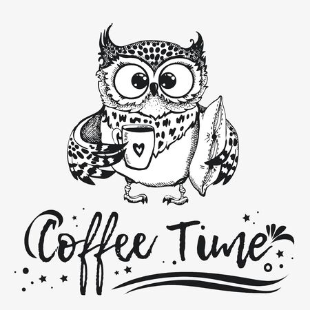 owl with cup of coffee. Inspirational morning poster for cafe menu, prints, mugs, banners. Vector