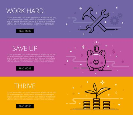 thrive: Work hard. Save Up. Thrive. Web banners set. Hammer and wrench, cogs, piggy bank, money pile and money sprout. Design set of graphic outline banners illustration Illustration