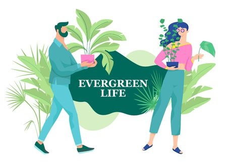 Evergreen Life phrase with two modern faceless people characters, man and woman. House plants and slow life concept.