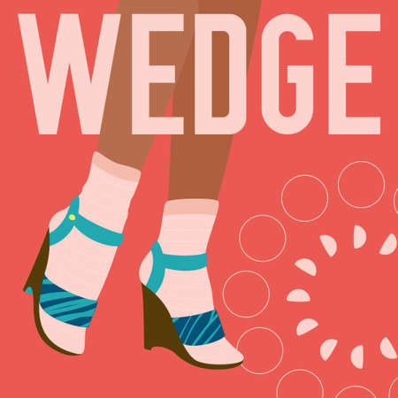 WEDGE words and female legs in socks and wedge heeled shoes. Bright colorful fashion design. Vector banner template for shoe themed businesses. 矢量图像