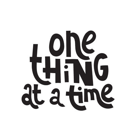 Una cosa a la vez: un vector único dibujado a mano una cita inspiradora y positiva para personas que sufren de trastorno de personalidad y el Mes de la Conciencia. Frase para carteles, camisetas, arte mural.
