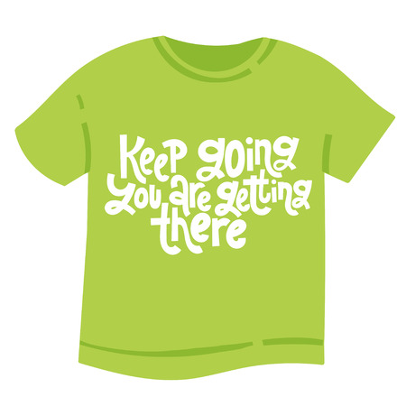 Machen Sie weiter Sie kommen da - T-Shirt mit handgezeichneter Vektorschrift. Einzigartiges Motivationszitat, um sich für Erfolg, Geschäftsziele, Selbstentwicklung, persönliches Wachstum und soziale Medien zu inspirieren. Vektorgrafik