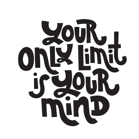 Your only limit is your mind - unique vector hand drawn motivational quote to keep inspired for success. Phrase for business goals, self development, personal growth, coaching, mentoring, social media Vector Illustration