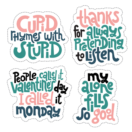 Sticker set design template with hand drawn vector lettering. Anti Saint Valentine Day, Singles Day slogan stylized typography. Black humor quote for a party, social media, gift. Modern concept layout Vectores