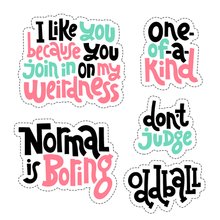 Weird and beautiful. Sticker set design template with hand drawn vector lettering.