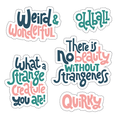 Weird and beautiful. Sticker set design template with hand drawn vector lettering. Vector Illustratie