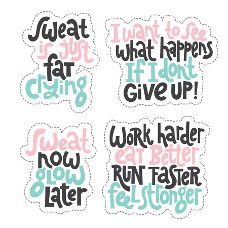 Sticker set design template with hand drawn vector lettering. Unique motivational phrases about workout, gym, fitness, wellness program, inspiration to lose weight. Modern concept typography layout. Ilustração