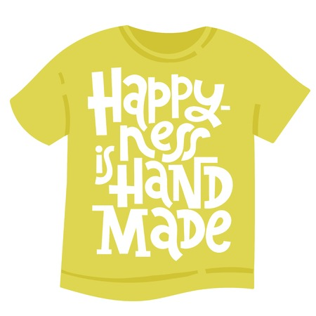 T-shirt with hand drawn vector lettering for festival and handicraft market, artisans. Humorous gift for a person whose hobby is hand made. Stock Illustratie