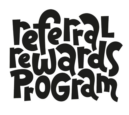 Referral rewards program. Unique handwritten lettering about referral program, viral, influencer marketing for presentation, website, social media. Business referral offer stylized typography.  イラスト・ベクター素材