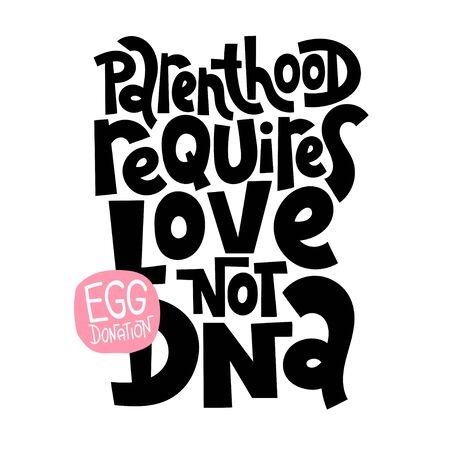 Egg donation lettering quotes Illustration