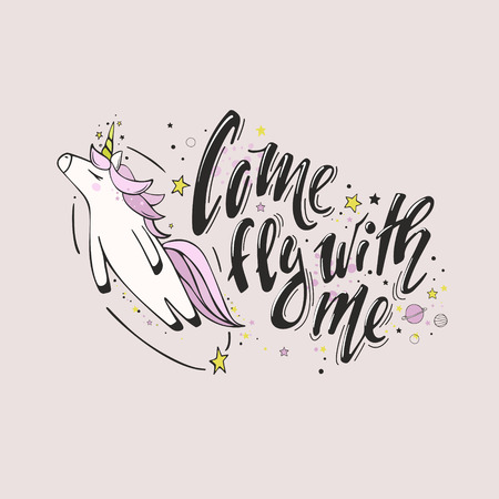 Come fly with me. Believe in miracles. Vector magic inspirational quote with cute unicorn in flight. Motivational lettering surrounded by star dust in pink colors.