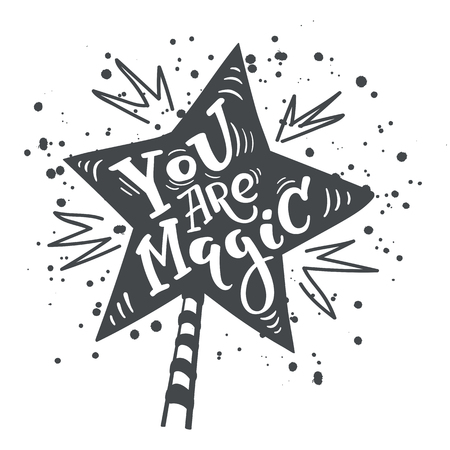 Vector magic wand with lettering you are magic
