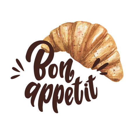 watercolor croissant and hand drawn words bon appetit