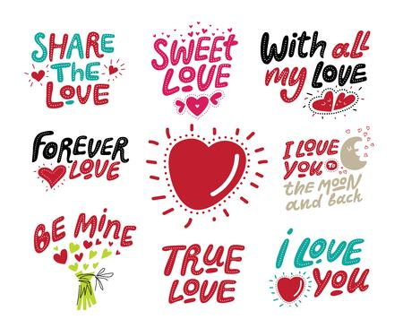 Hand-drawn lettering set with love motivation quotes. Phrases share the love, with all my heart, be mine and heart illustration. For card, social media banner, wedding invitation. Valentine Day design