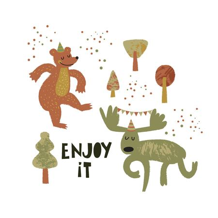 Cute forest animals illustration in cartoon style. Dancing moose and bear and motivational phrase, quote Enjoy it. For card, poster, nursery design. Vector illustration