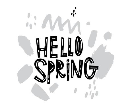 Vector Hello Spring sign, emblem with hand drawn lettering and grey abstract shapes on white background. Typography vector design for greeting cards and poster