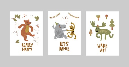 Cards or posters set with cute animals, bear, leopard, Hippo, moose in cartoon style. Cute elements and motivational sayings Realy happy, Lets dance, Wake up. Vector illustration for kids design