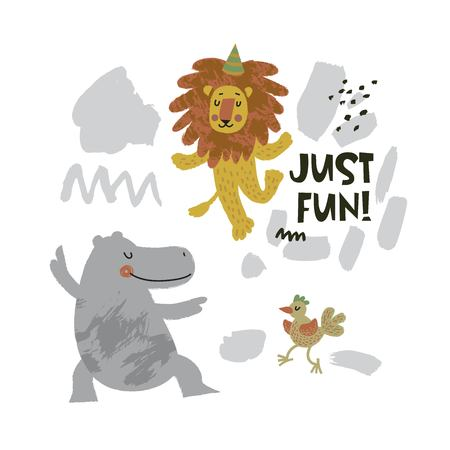 Cute animals - hippo, bird and lion dancing illustration with text Just fun! on hand drawn shapes background. Vector flat cartoon illustration for card, poster, nursery